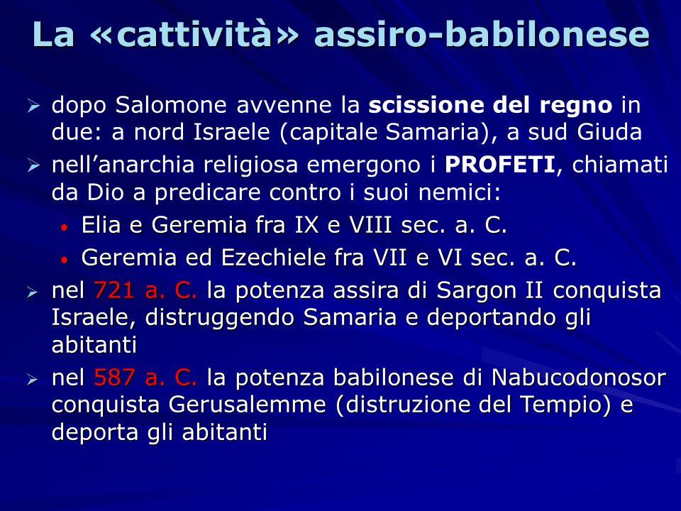 La «cattività» assiro-babilonese