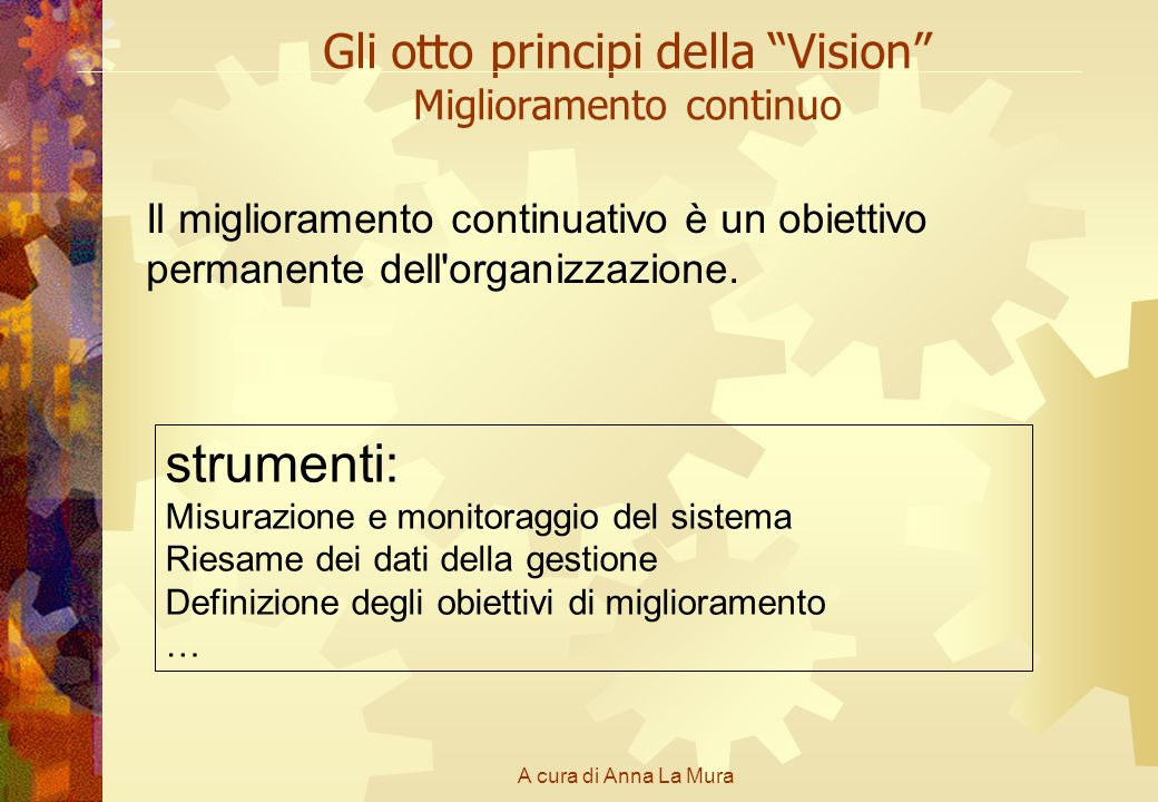 Gli otto principi della Vision Miglioramento continuo