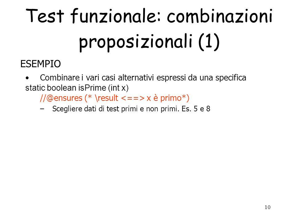 Test funzionale: combinazioni proposizionali (1)