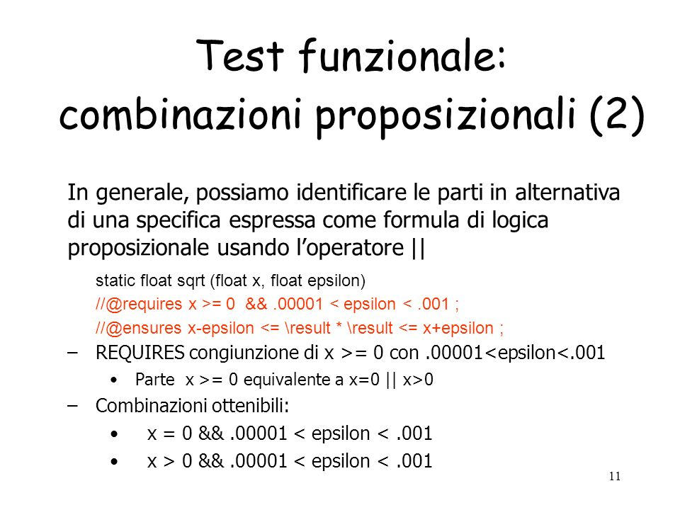 Test funzionale: combinazioni proposizionali (2)