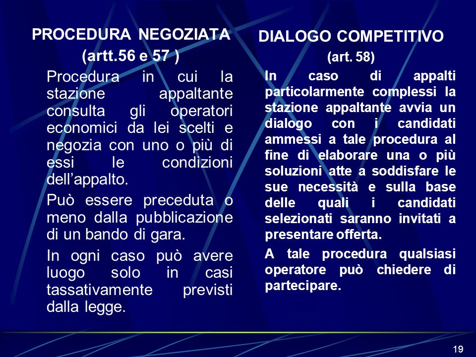 PROCEDURA NEGOZIATA (artt.56 e 57 ) DIALOGO COMPETITIVO
