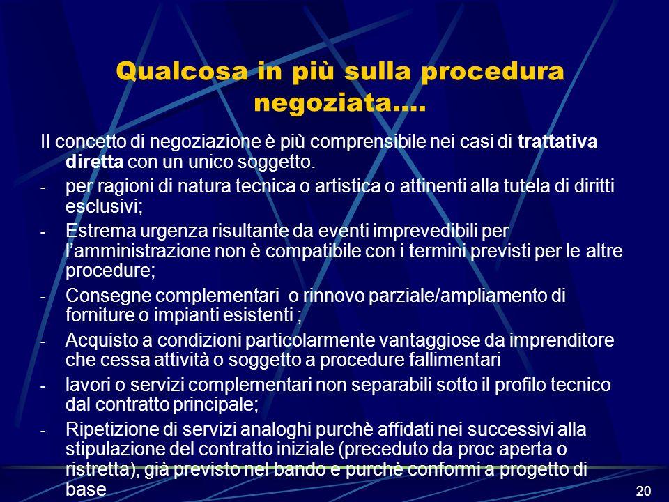 Qualcosa in più sulla procedura negoziata….