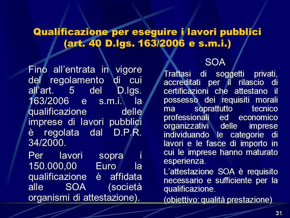 Qualificazione per eseguire i lavori pubblici (art. 40 D. lgs