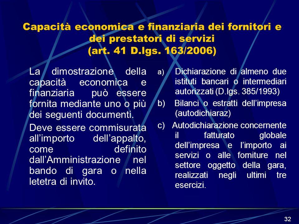 Capacità economica e finanziaria dei fornitori e dei prestatori di servizi (art. 41 D.lgs. 163/2006)