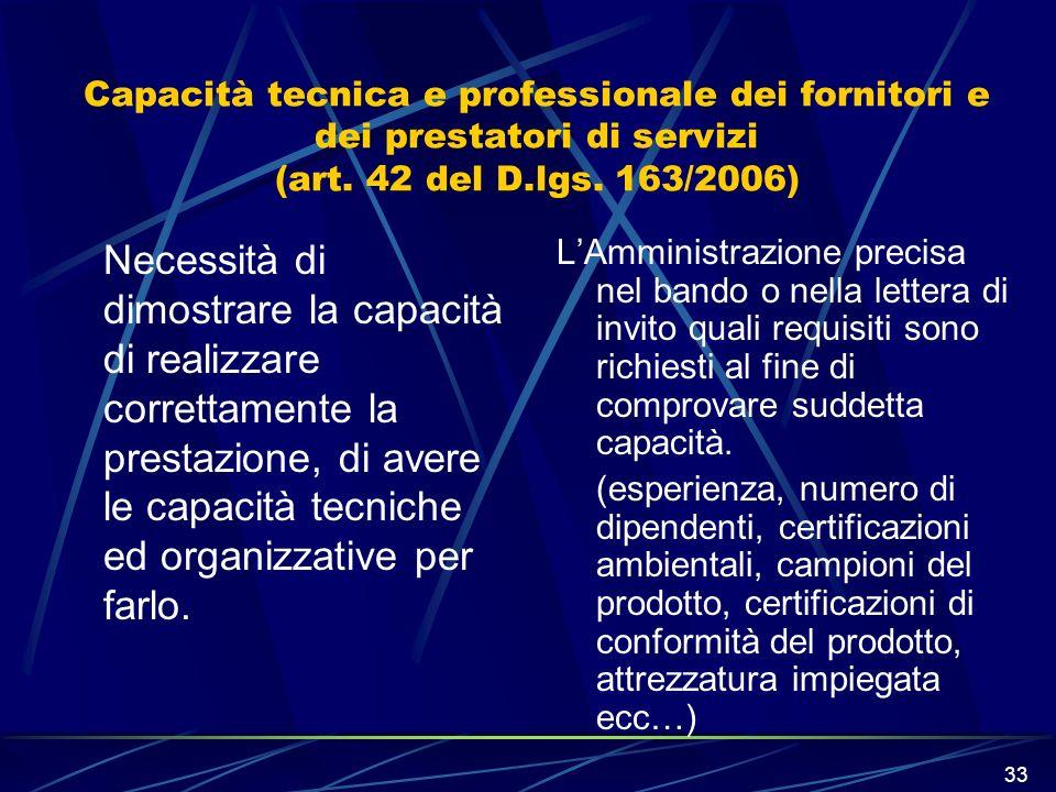 Capacità tecnica e professionale dei fornitori e dei prestatori di servizi (art. 42 del D.lgs. 163/2006)