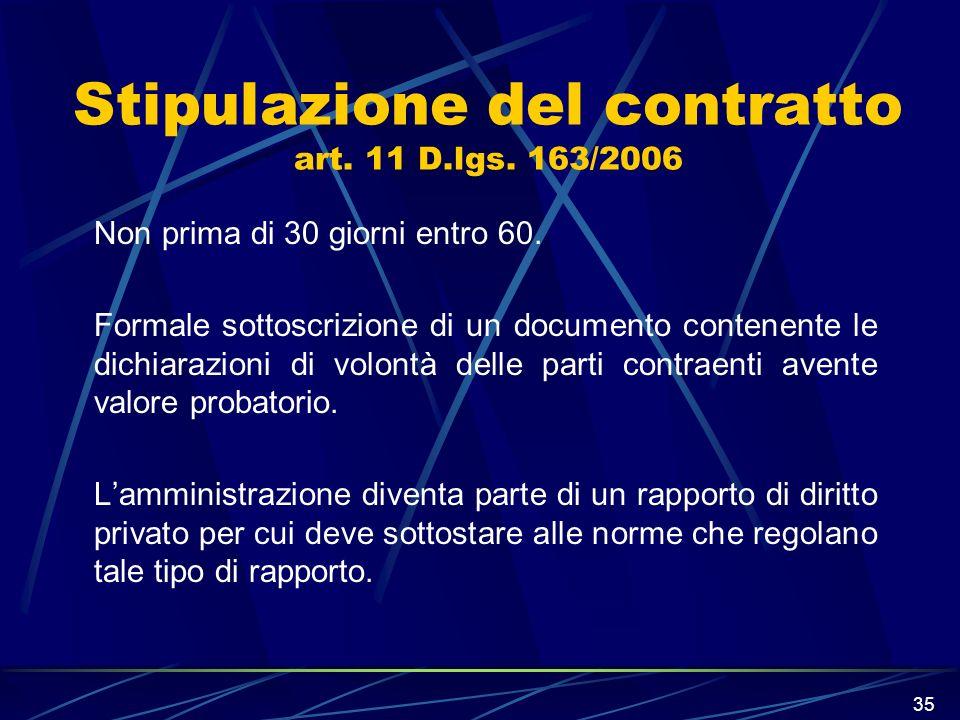 Stipulazione del contratto art. 11 D.lgs. 163/2006