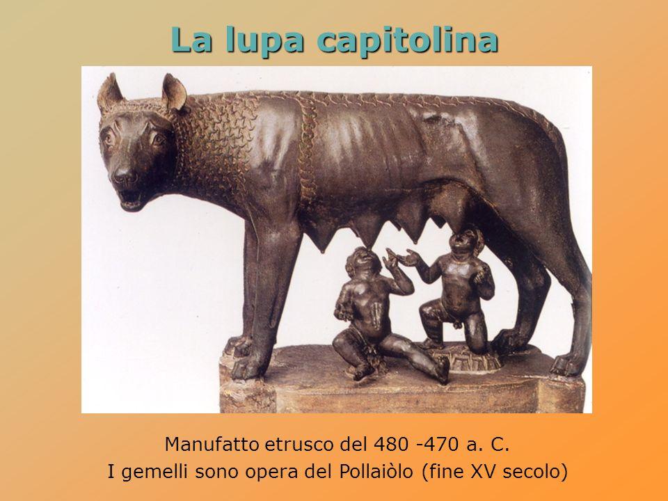 La lupa capitolina Manufatto etrusco del 480 -470 a. C.