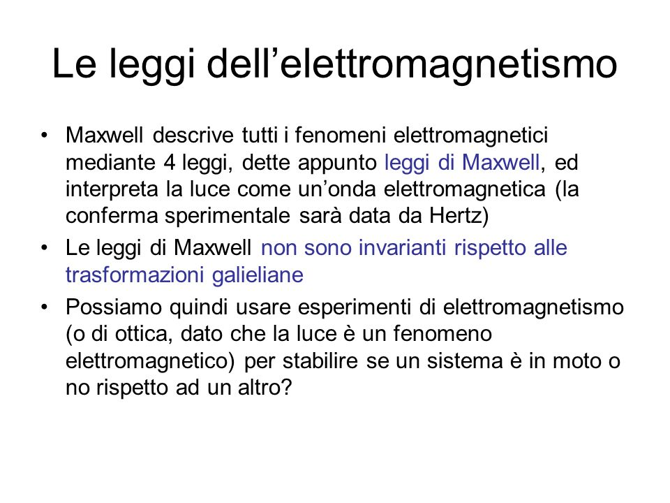Le leggi dell'elettromagnetismo