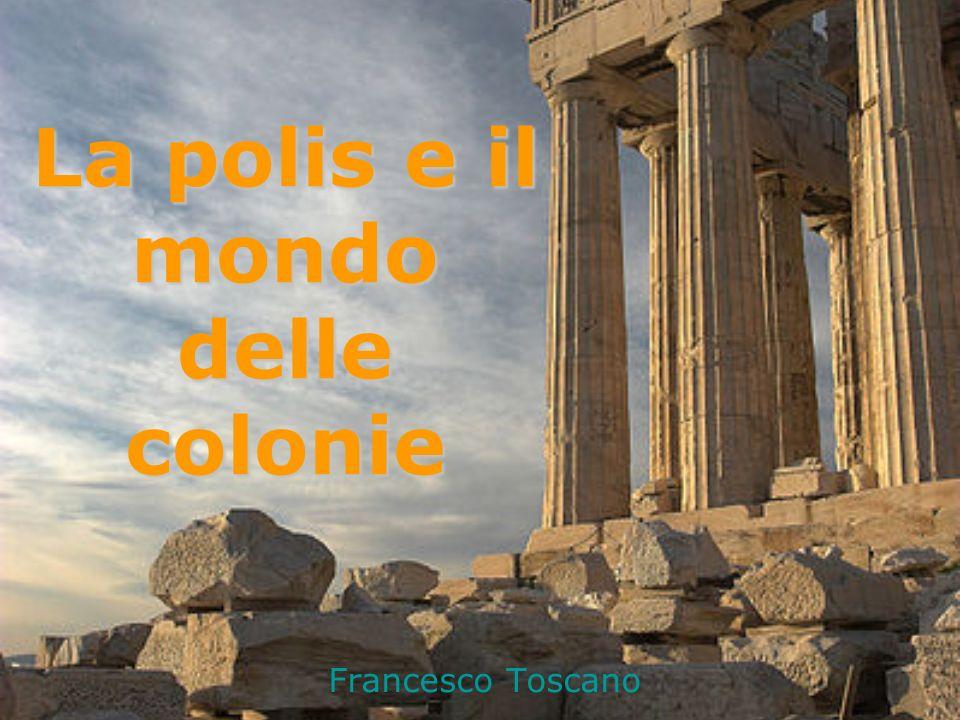 La polis e il mondo delle colonie