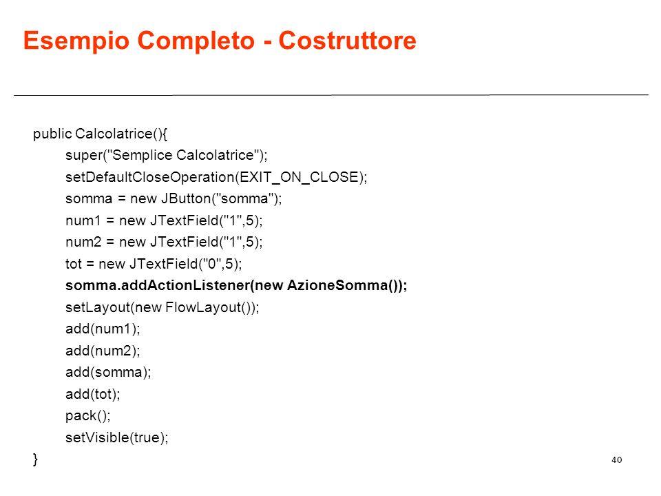 Esempio Completo - Costruttore