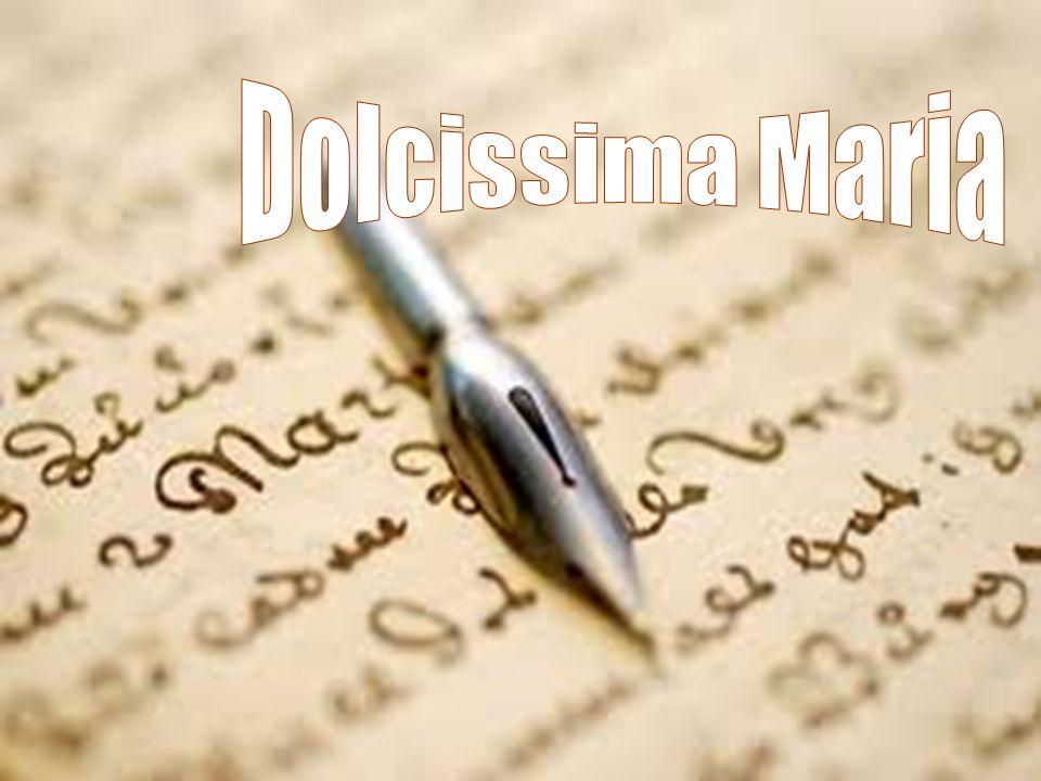 Dolcissima Maria