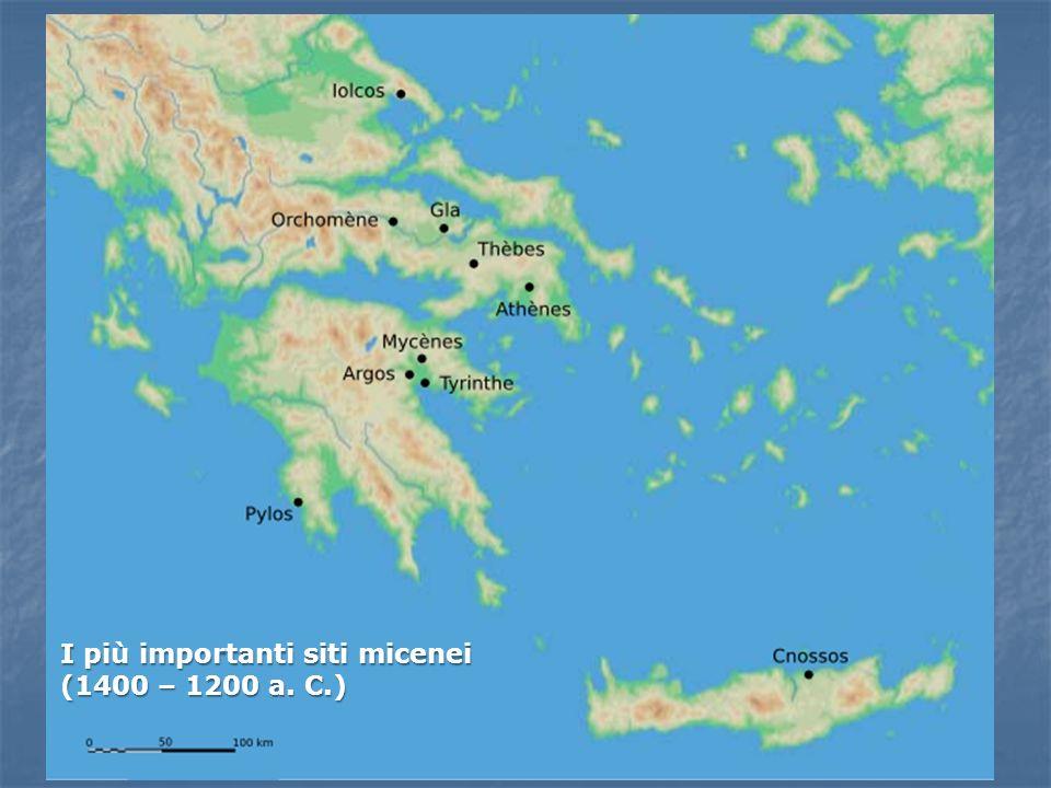 I più importanti siti micenei (1400 – 1200 a. C.)
