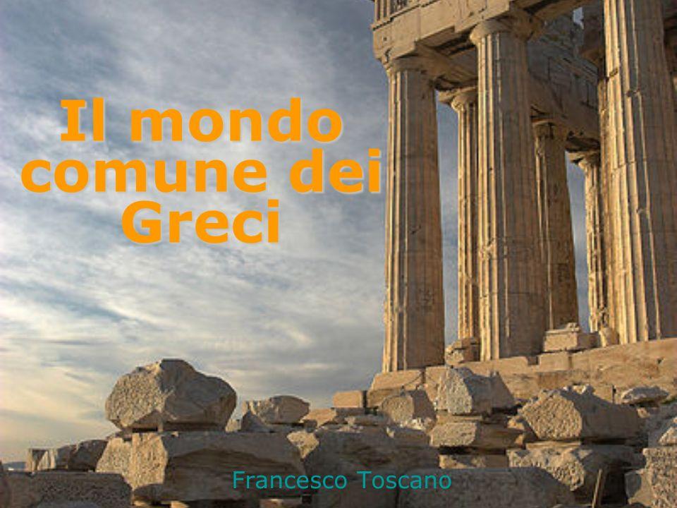 Il mondo comune dei Greci