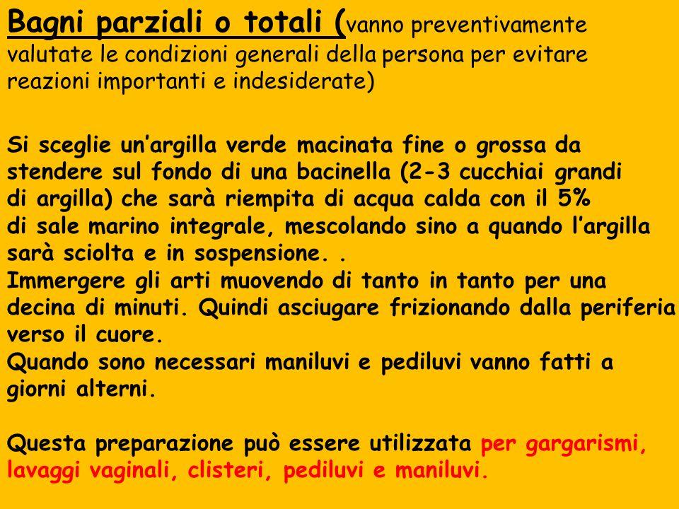 Bagni parziali o totali (vanno preventivamente