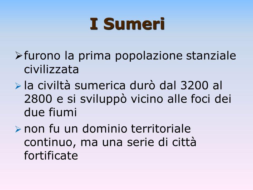 I Sumeri furono la prima popolazione stanziale civilizzata