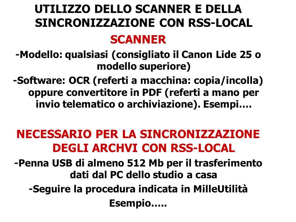 UTILIZZO DELLO SCANNER E DELLA SINCRONIZZAZIONE CON RSS-LOCAL SCANNER