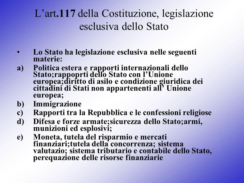 L'art.117 della Costituzione, legislazione esclusiva dello Stato