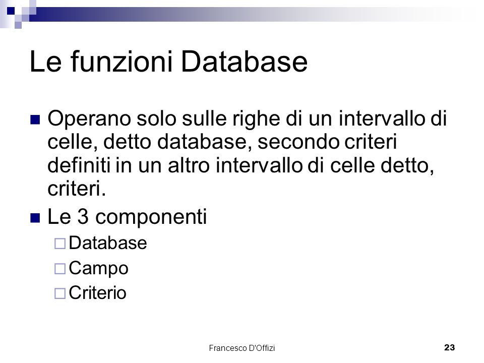 Le funzioni Database