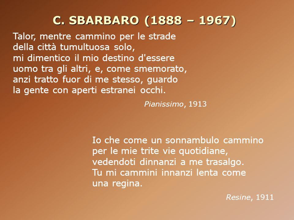 C. SBARBARO (1888 – 1967)