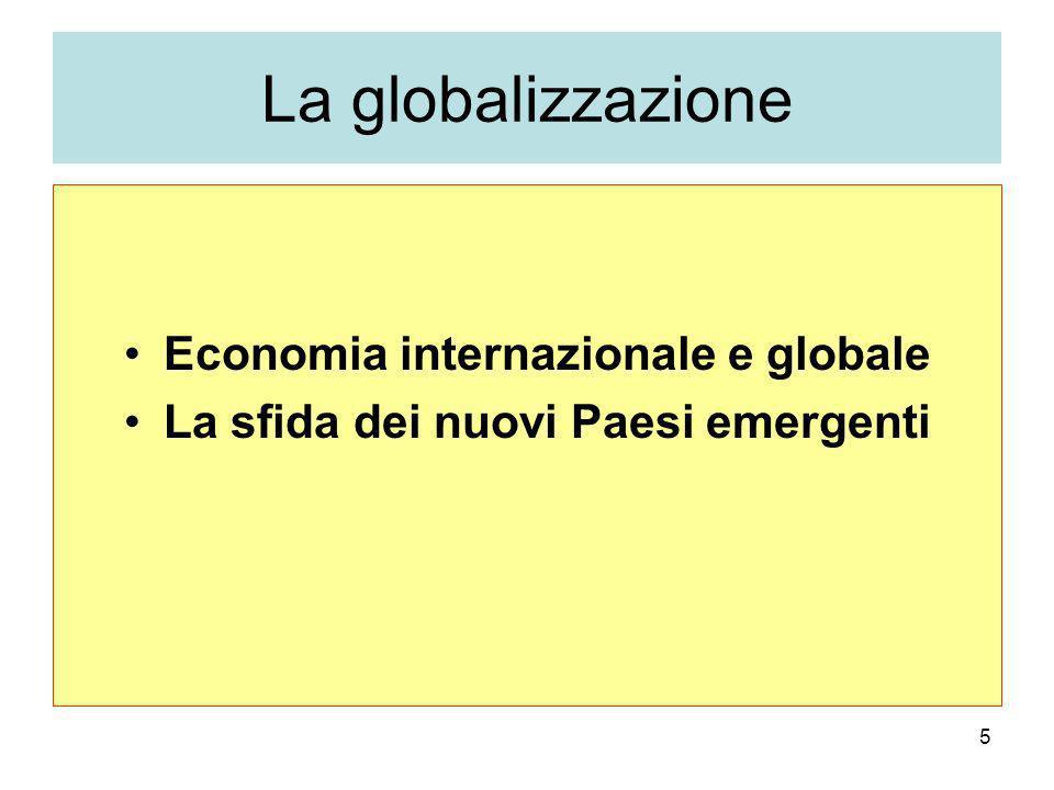 Economia internazionale e globale La sfida dei nuovi Paesi emergenti