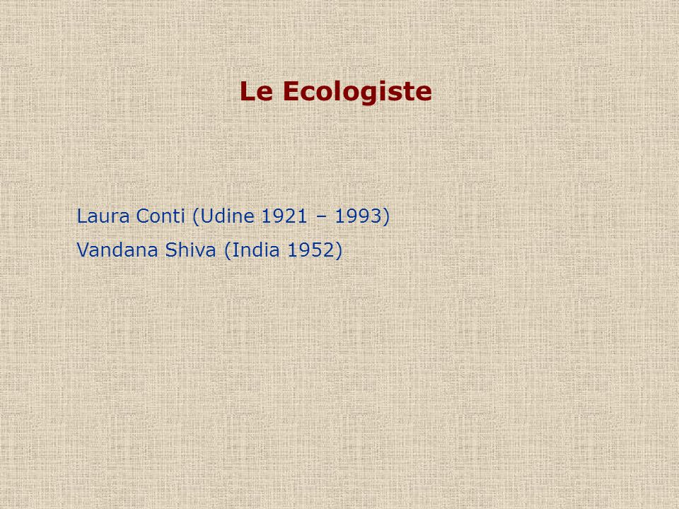 Le Ecologiste Laura Conti (Udine 1921 – 1993)
