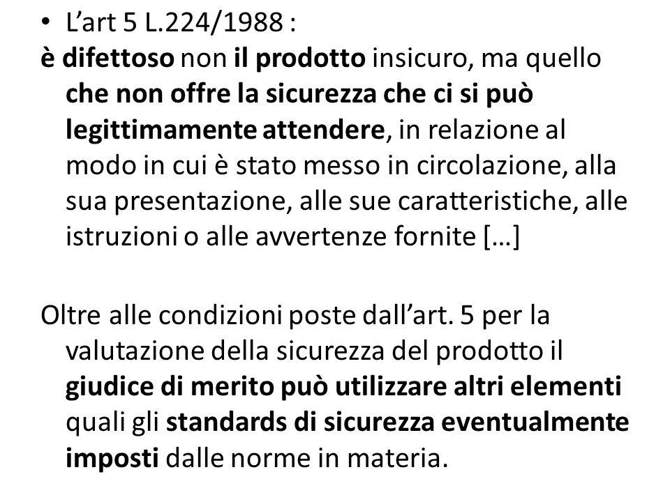 L'art 5 L.224/1988 :