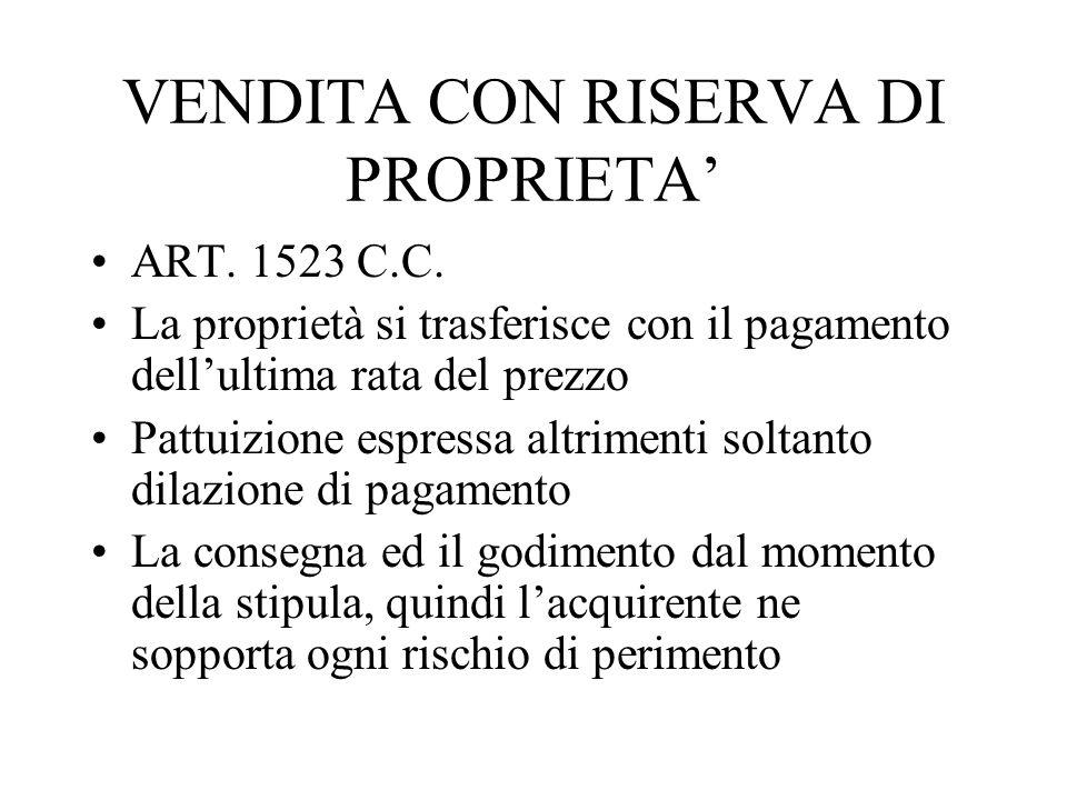 VENDITA CON RISERVA DI PROPRIETA'