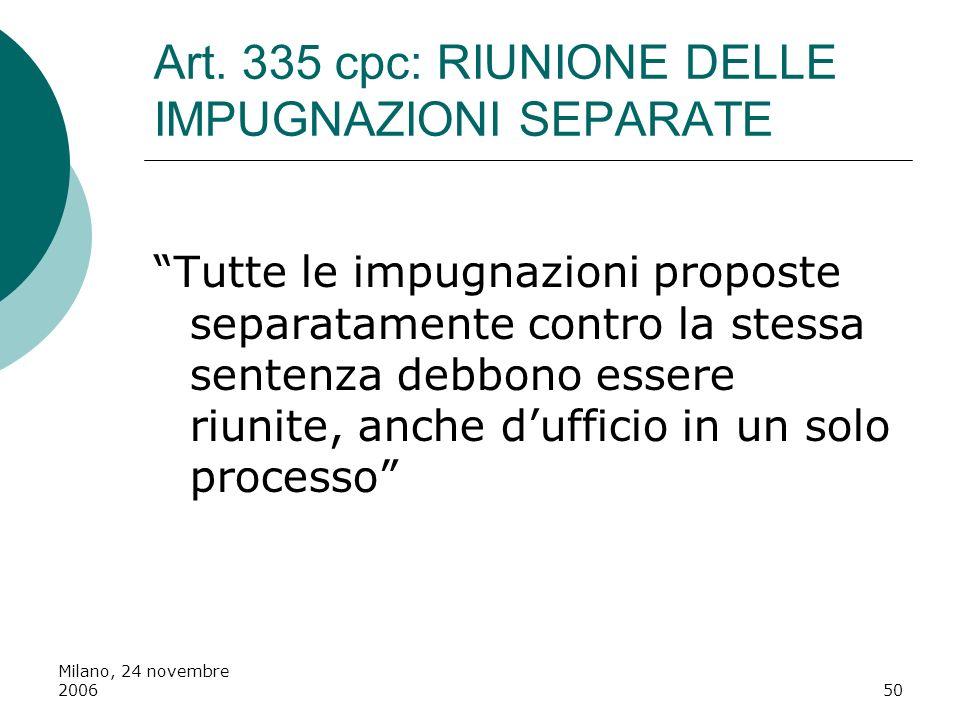 Art. 335 cpc: RIUNIONE DELLE IMPUGNAZIONI SEPARATE