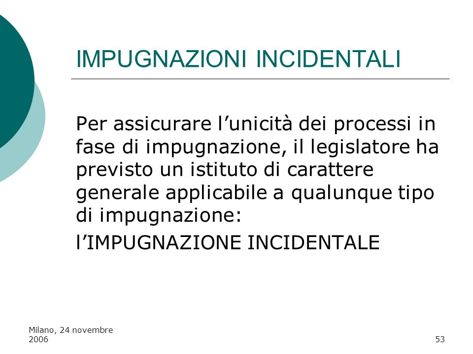 IMPUGNAZIONI INCIDENTALI