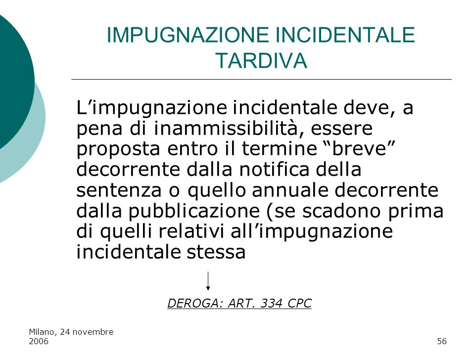 IMPUGNAZIONE INCIDENTALE TARDIVA