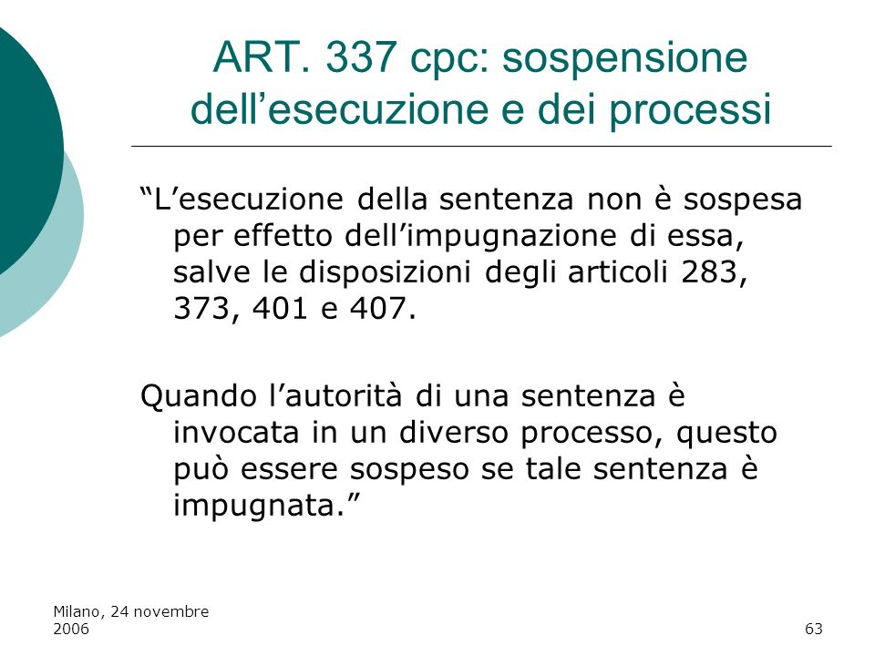 ART. 337 cpc: sospensione dell'esecuzione e dei processi