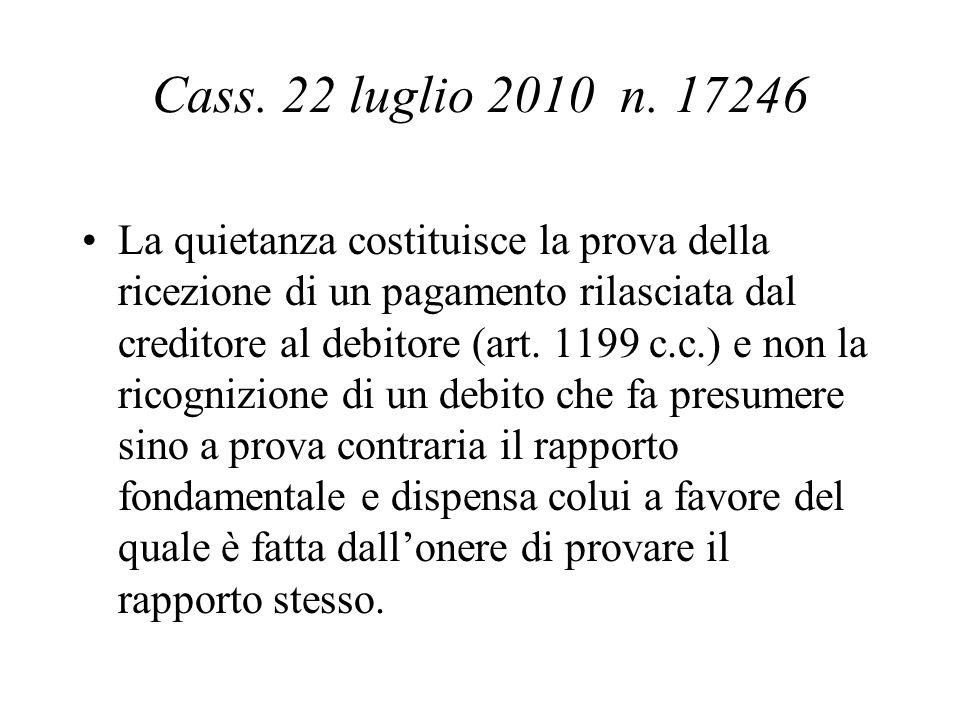 Cass. 22 luglio 2010 n. 17246