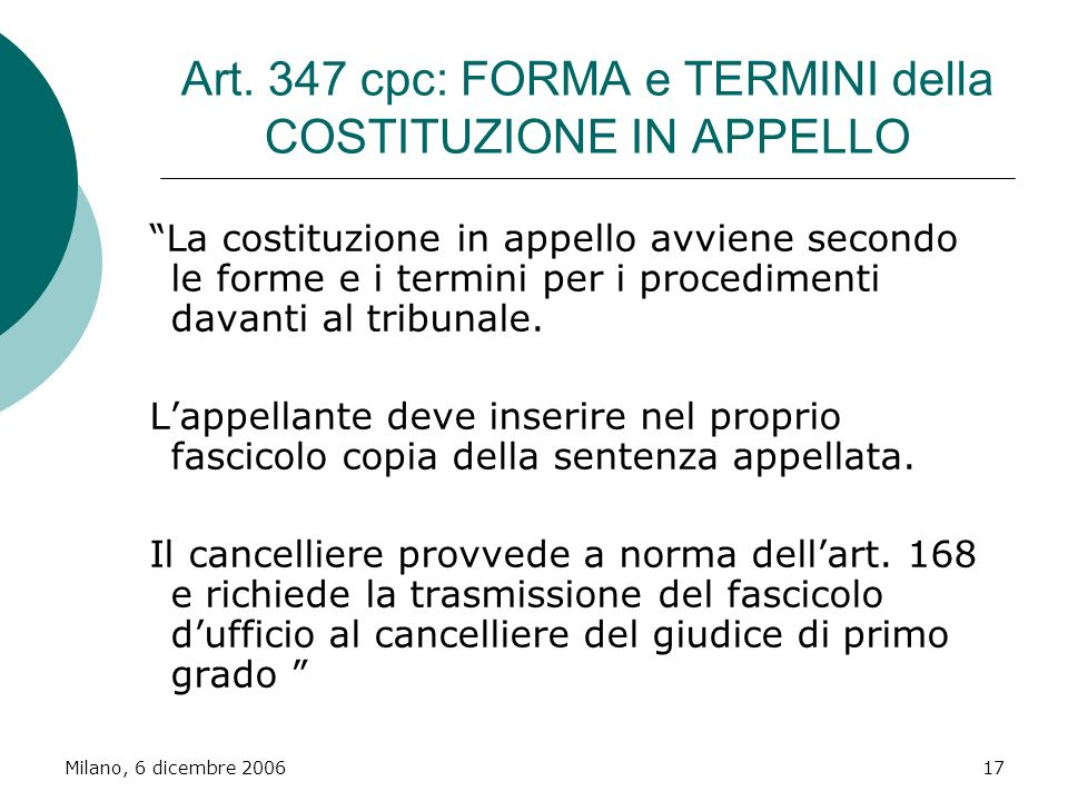 Art. 347 cpc: FORMA e TERMINI della COSTITUZIONE IN APPELLO