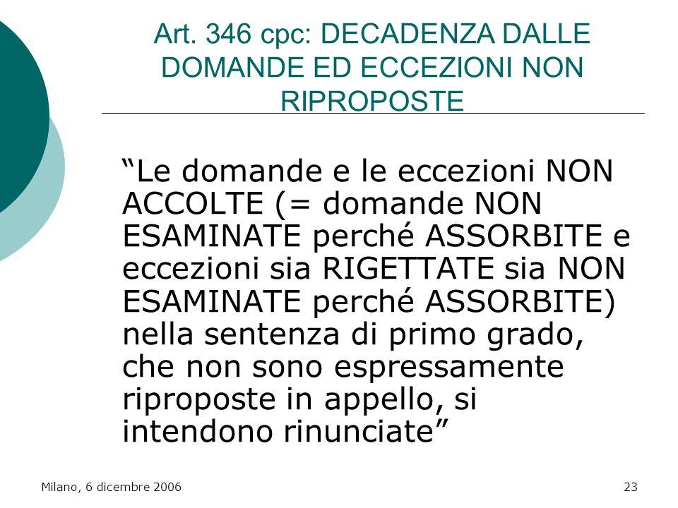 Art. 346 cpc: DECADENZA DALLE DOMANDE ED ECCEZIONI NON RIPROPOSTE