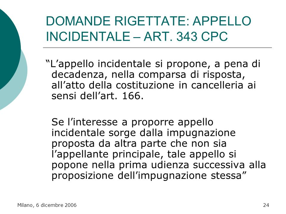 DOMANDE RIGETTATE: APPELLO INCIDENTALE – ART. 343 CPC