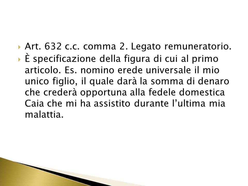 Art. 632 c.c. comma 2. Legato remuneratorio.