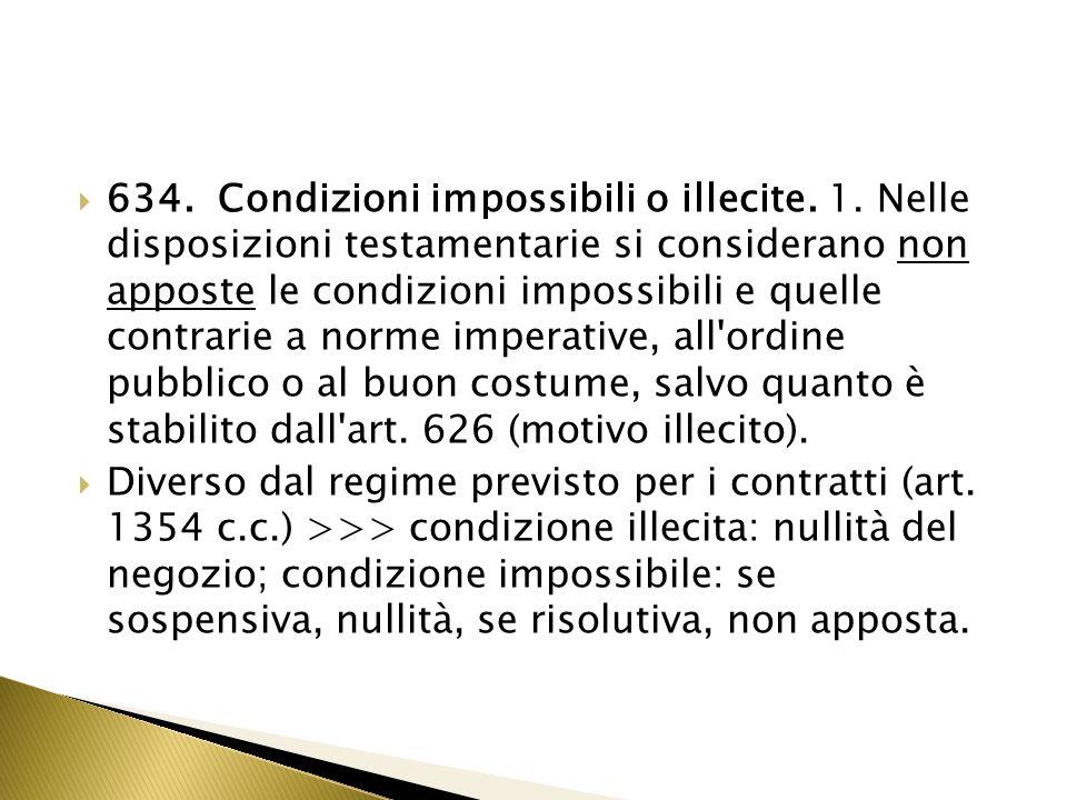 634. Condizioni impossibili o illecite. 1