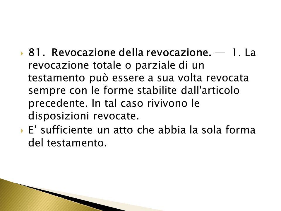 81. Revocazione della revocazione. — 1