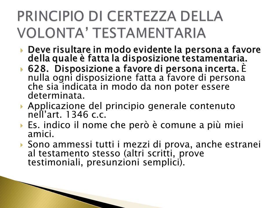 PRINCIPIO DI CERTEZZA DELLA VOLONTA' TESTAMENTARIA