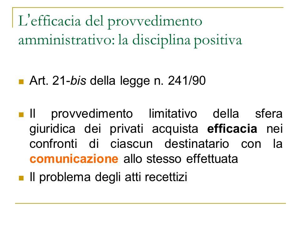 L'efficacia del provvedimento amministrativo: la disciplina positiva