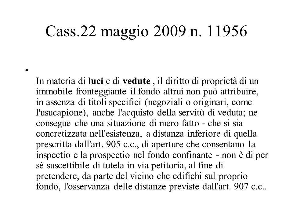 Cass.22 maggio 2009 n. 11956