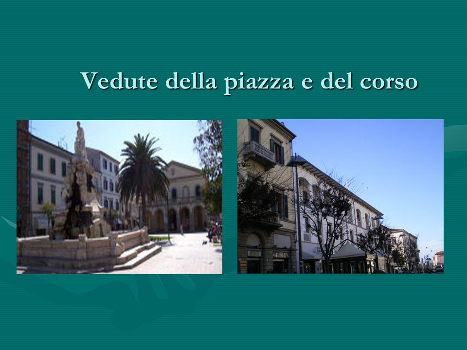 Vedute della piazza e del corso