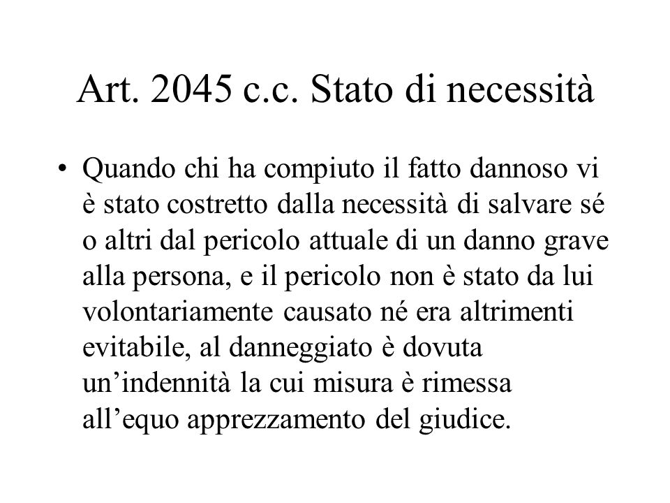 Art. 2045 c.c. Stato di necessità