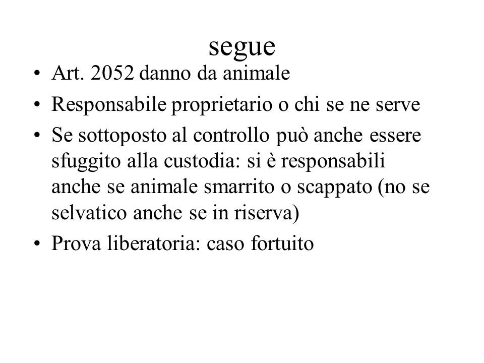 segue Art. 2052 danno da animale