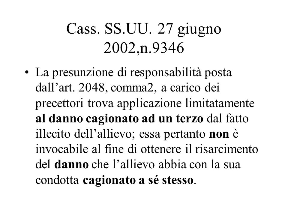Cass. SS.UU. 27 giugno 2002,n.9346