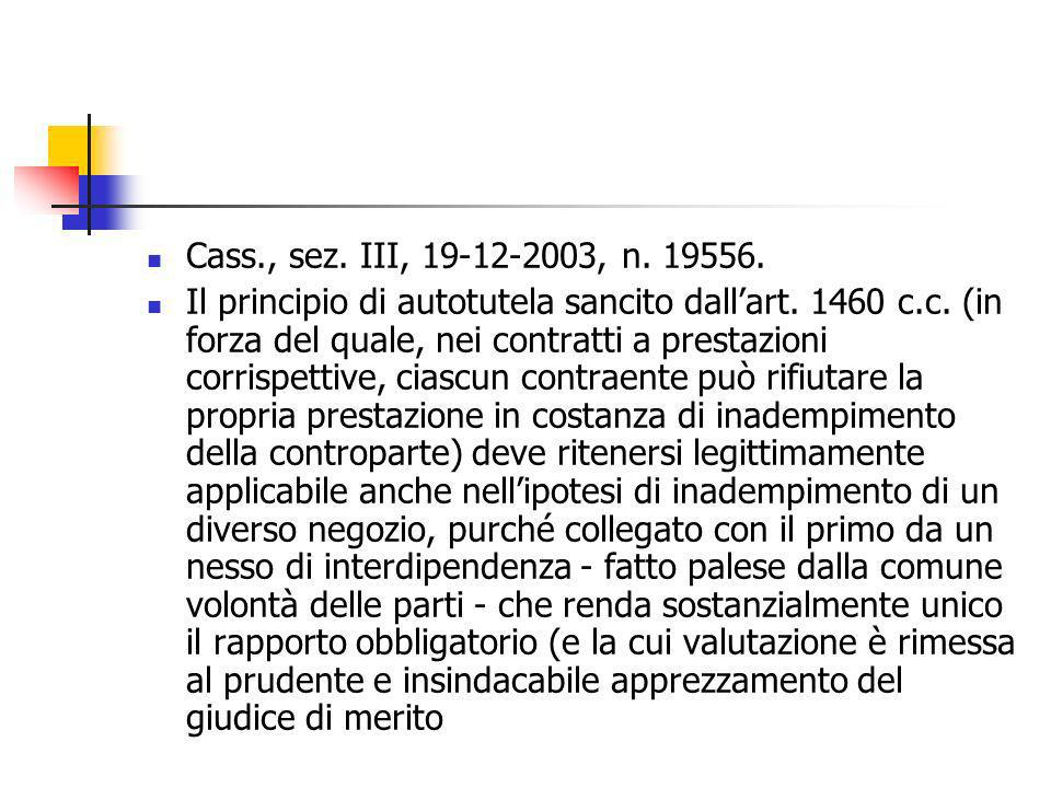 Cass., sez. III, 19-12-2003, n. 19556.