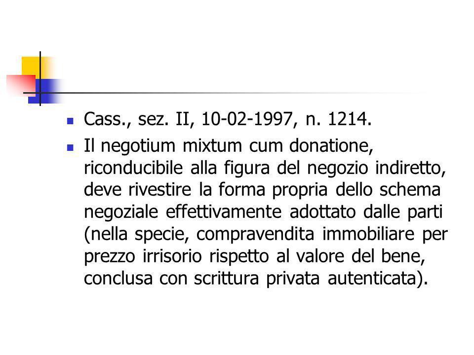 Cass., sez. II, 10-02-1997, n. 1214.