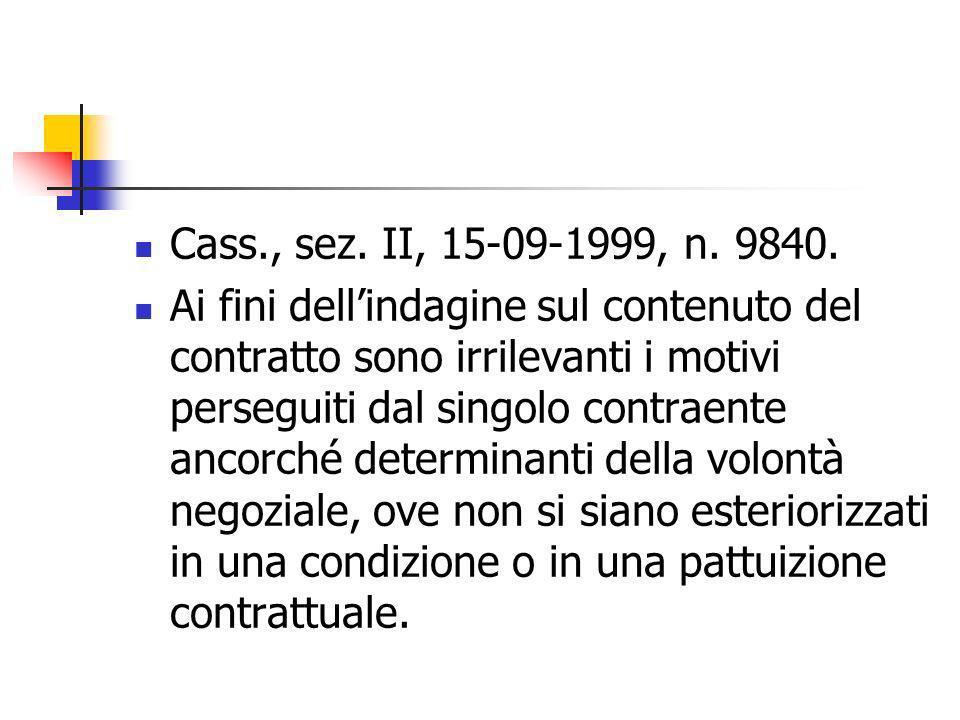 Cass., sez. II, 15-09-1999, n. 9840.