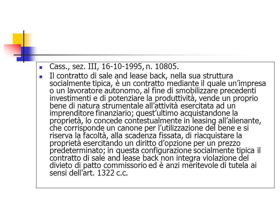 Cass., sez. III, 16-10-1995, n. 10805.