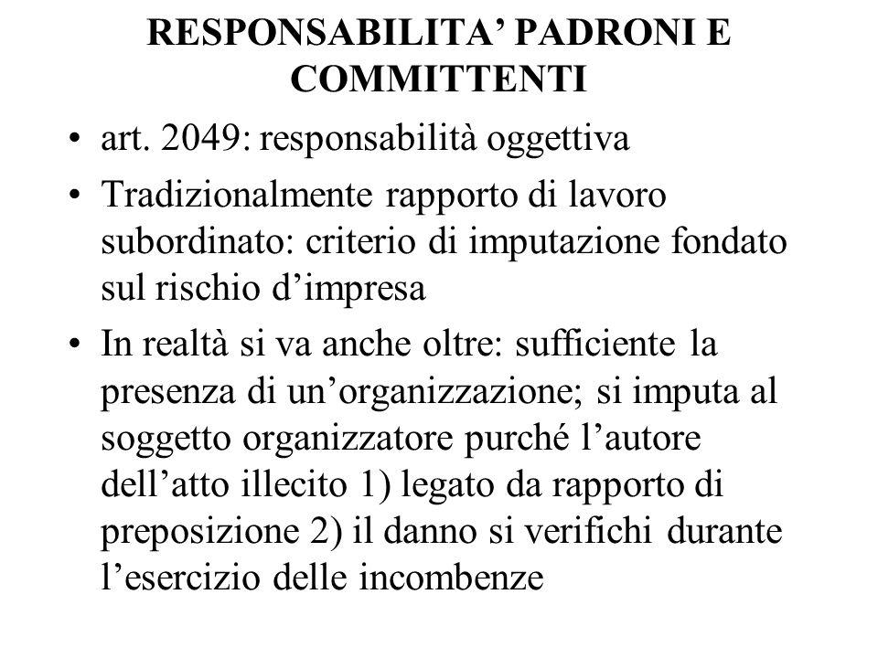RESPONSABILITA' PADRONI E COMMITTENTI